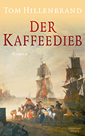Post image for Tom Hillenbrand / Der Kaffeedieb
