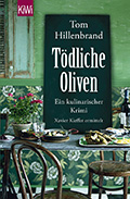 Post image for Tom Hillenbrand / Tödliche Oliven