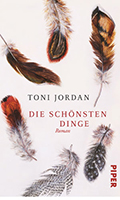 Post image for Toni Jordan / Die schönsten Dinge
