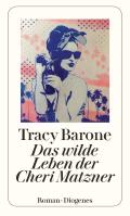 Thumbnail image for Tracy Barone / Das wilde Leben der Cheri Matzner