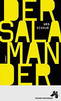 Post image for Urs Schaub / Der Salamander