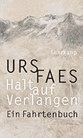 Post image for Urs Faes / Halt auf Verlangen