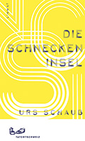 Post image for Urs Schaub / Die Schneckeninsel