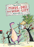 Thumbnail image for Ute Krause / Minus Drei und die wilde Lucy – Minus reisst aus