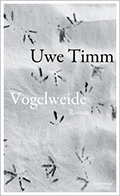 Post image for Uwe Timm / Vogelweide