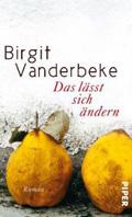Post image for Birgit Vanderbeke / Das lässt sich ändern