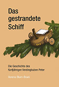 Post image for Verena Blum-Bruni / Das gestrandete Schiff