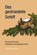 Thumbnail image for Verena Blum-Bruni / Das gestrandete Schiff
