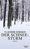 Thumbnail image for Vladimir Sorokin / Der Schneesturm