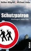Thumbnail image for Volker Klüpfel & Michael Kobr / Schutzpatron