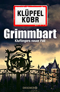 Post image for Volker Klüpfel & Michael Kobr / Grimmbart