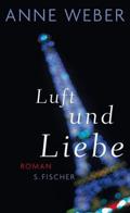 Post image for Anne Weber / Luft und Liebe