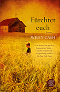 Thumbnail image for Wiley Cash / Fürchtet Euch
