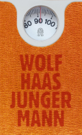 Post image for Wolf Haas / Junger Mann