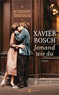 Thumbnail image for Xavier Bosch / Jemand wie du