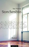 Post image for Yael Pieren / Storchenbiss