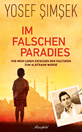 Post image for Yosef Şimşek / Im falschen Paradies