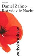 Post image for Daniel Zahno / Rot wie die Nacht